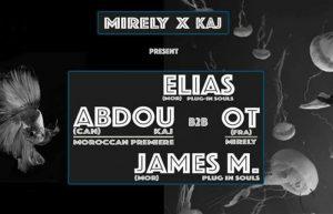 Mirely x KAJ w/ Elias, Abdou b2b OT, James M @ Mod Club Marrakech | Marrakesh | Maroc