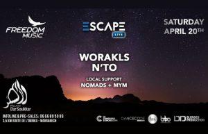 Escape Live : Worakls - N'to @ Dar Soukkar | Maroc